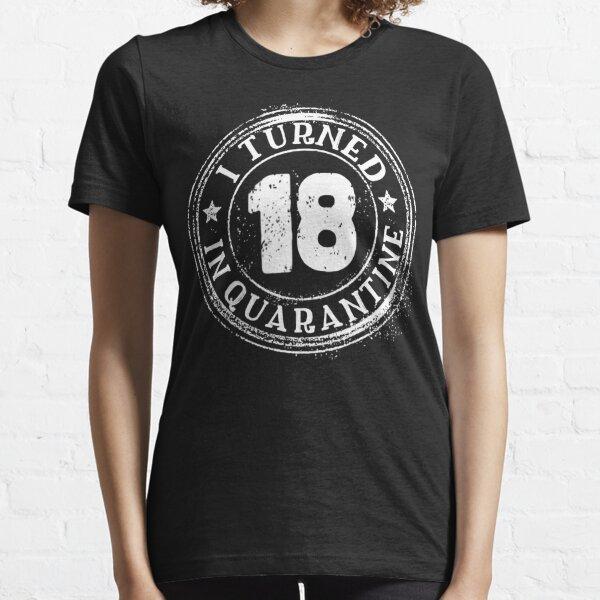 Cumplí 18 años en cuarentena Camiseta esencial