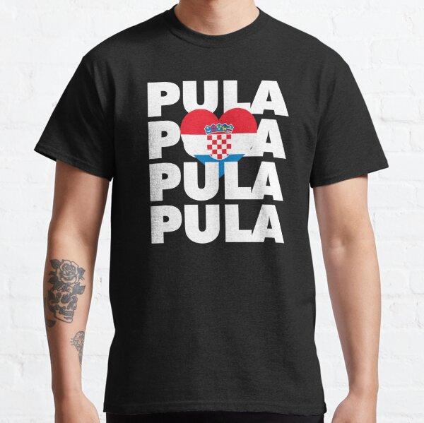 Pula is My Hometown in Croatia Classic T-Shirt