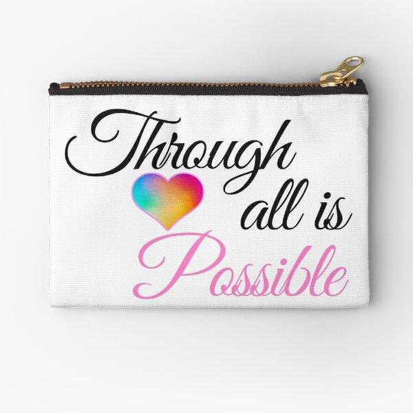 Through Love All Is Possible | Crescent City Sarah J. Mass Zipper Pouch