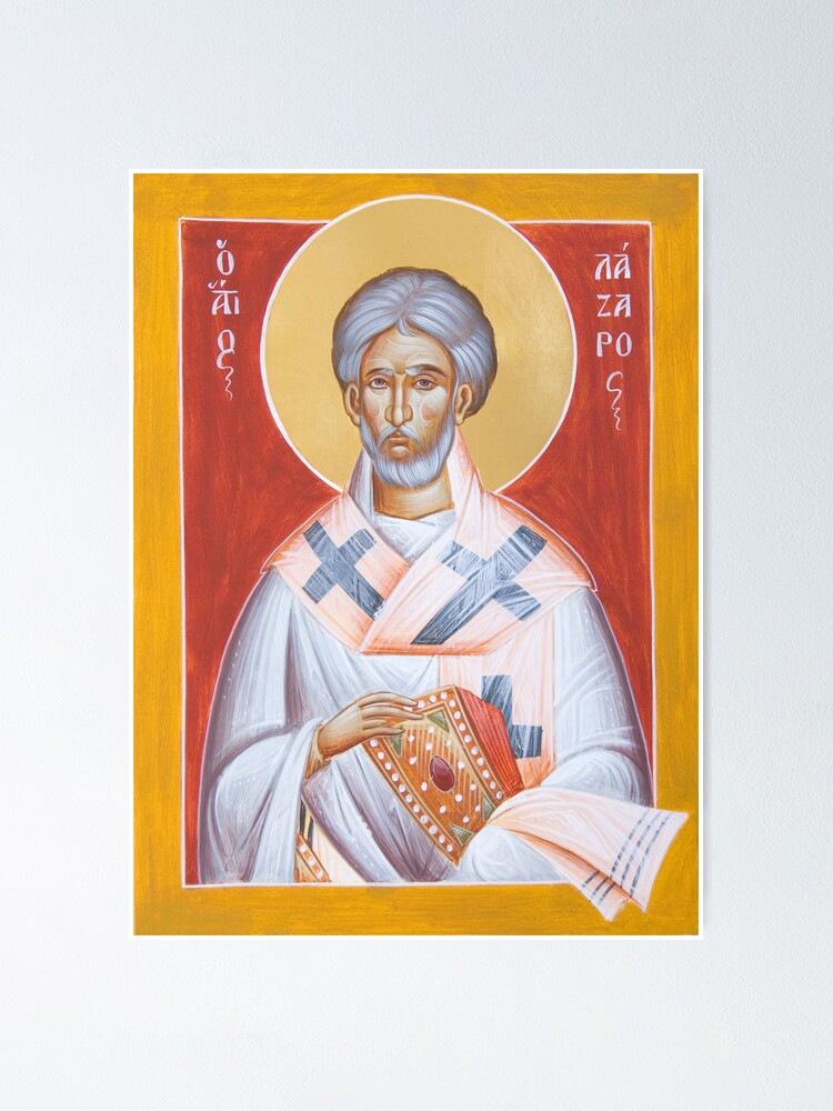 Alternate view of St Lazarus Poster