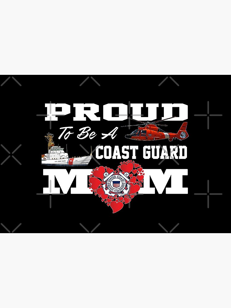 Proud To Be A Coast Guard Mom by Mbranco