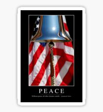 Peace: Inspirational Quote and Motivational Poster Sticker