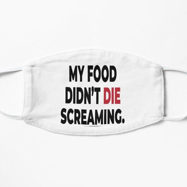 My scream didn't die screaming. - Vegan Activist Graphics #takingblindfoldsoff 15 v2 Flat Mask