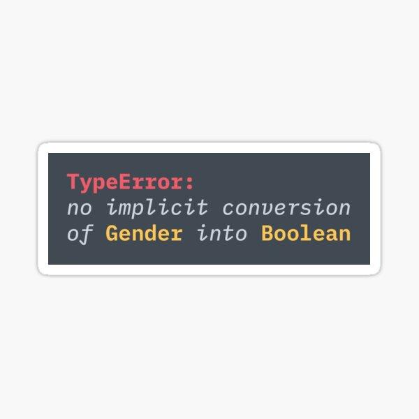 TypeError: no implicit conversion of Gender into Boolean Sticker
