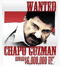 El Chapo wollte Poster