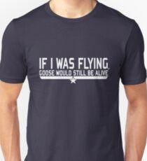 Wenn ich fliegen würde ... Unisex T-Shirt