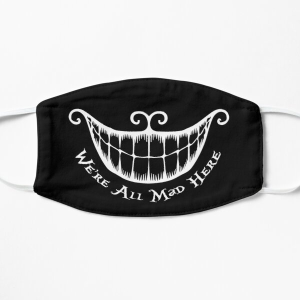 Cheshire - Mad Smile and Quote Mask