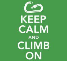 Keep Calm & Climb On | Unisex T-Shirt