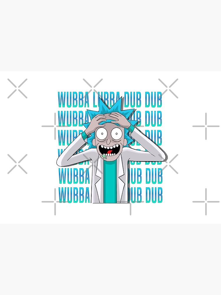 WUBBA LUBBA DUB DUB by MaiSeries