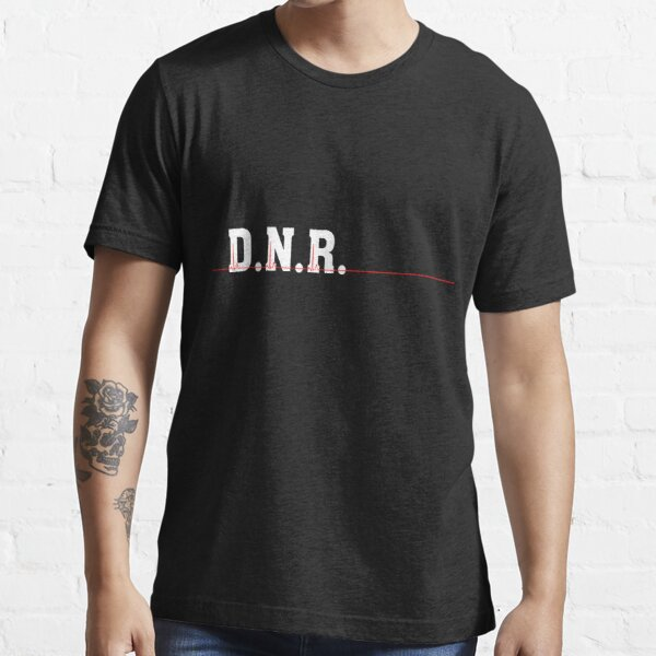 DNR Do Not Resuscitate white text red heartbeat Essential T-Shirt
