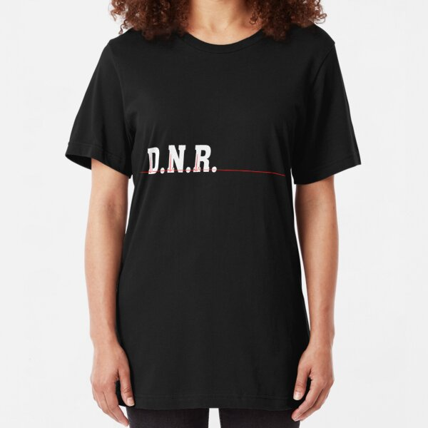 DNR Do Not Resuscitate white text red heartbeat Slim Fit T-Shirt