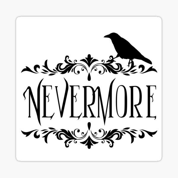 Nevermore 2 Sticker