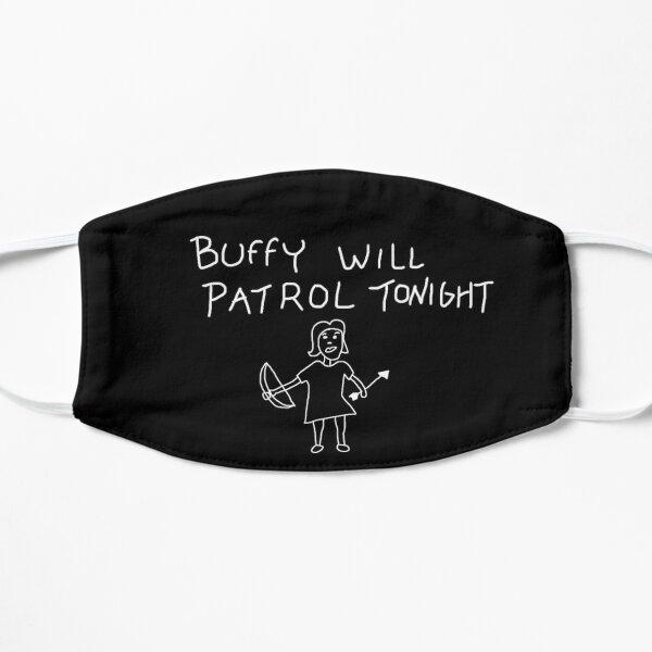 Buffy will patrol tonight on black Flat Mask