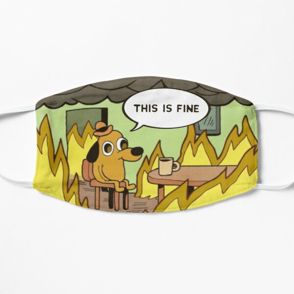 This Is Fine Mask