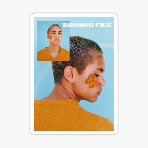 DOMINIC FIKE POSTER Sticker