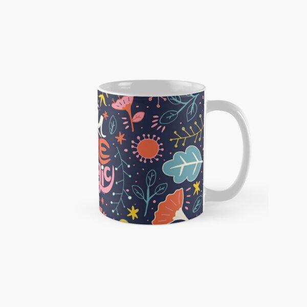 You Are Magic Classic Mug