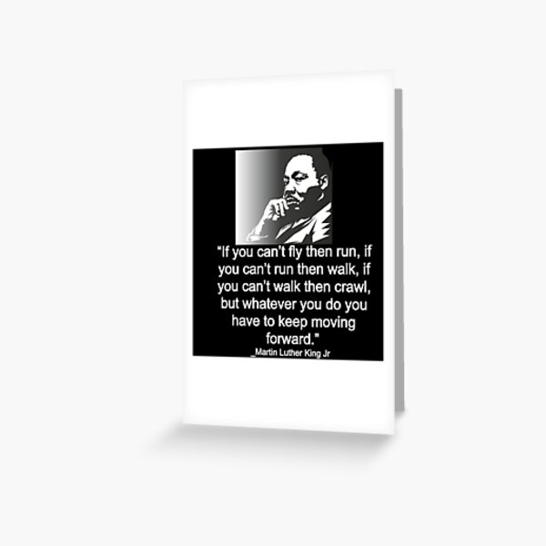 Martin Luther King jr quote Greeting Card