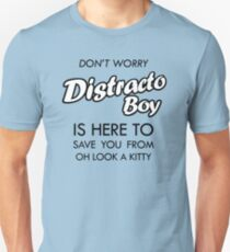 Distracto Boy Is Here! Oh Look A Kitty T-Shirt