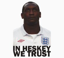 In HESKEY we trust - ENGLAND FOOTBALL | Unisex T-Shirt