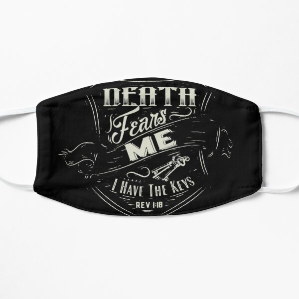 Death Fears Me Mask