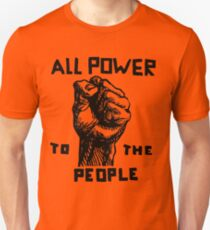 ALL POWER TO THE PEOPLE Unisex T-Shirt