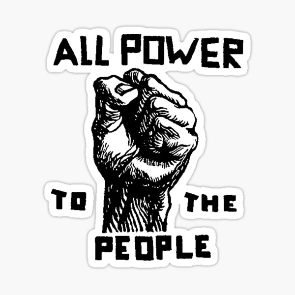 ALL POWER TO THE PEOPLE Sticker