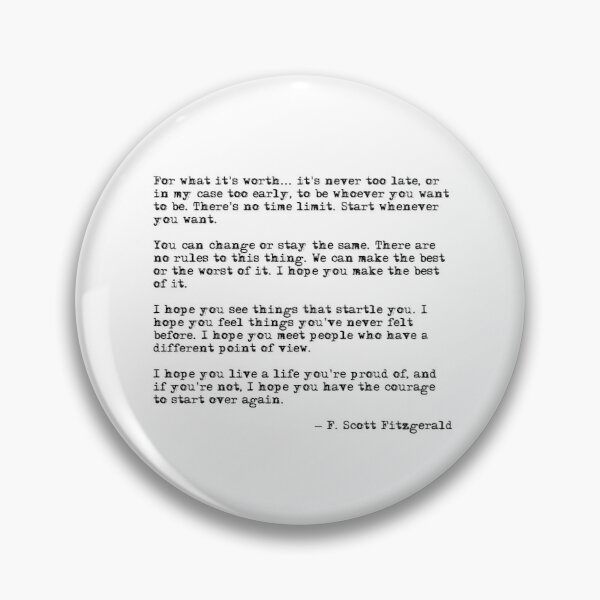 For what it's worth - F Scott Fitzgerald quote Pin