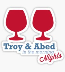 Troy & Abed in the morning NIGHTS... Sticker