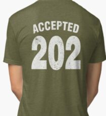 Team shirt - 202 Accepted, white letters Tri-blend T-Shirt