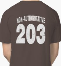 Team shirt - 203 Non-Authoritative, white letters Classic T-Shirt