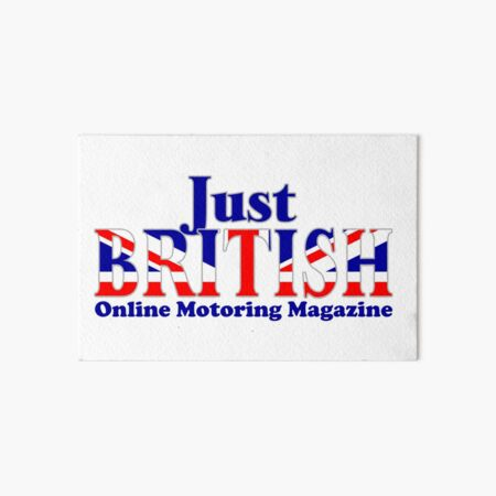 Just British Online Motoring Magazine Art Board Print