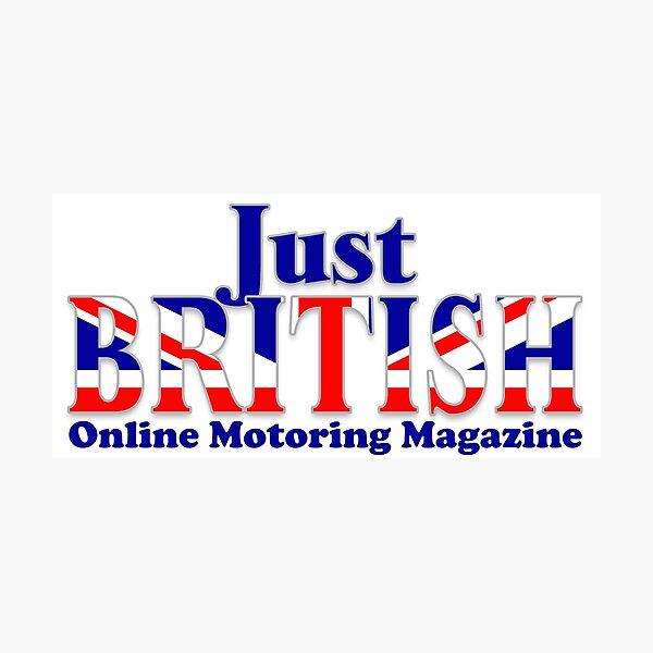 Just British Online Motoring Magazine Photographic Print