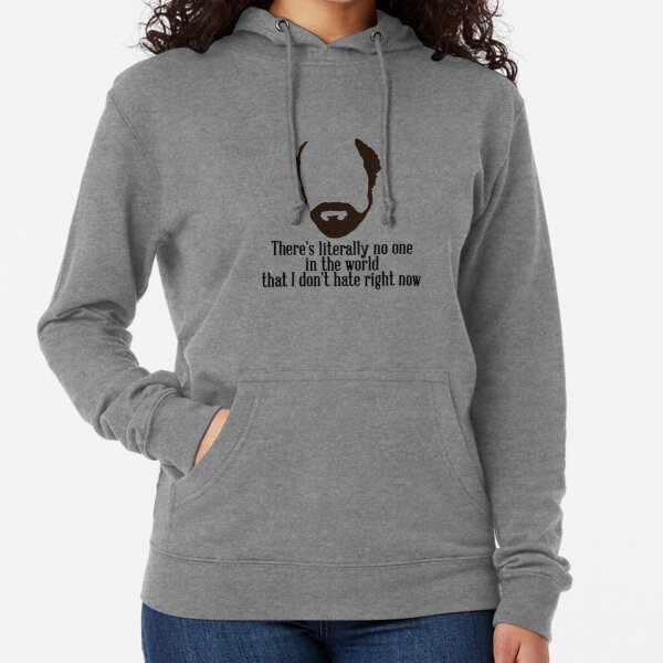 Toby Ziegler quote II | There's literally no one in the world that I don't hate right now Lightweight Hoodie