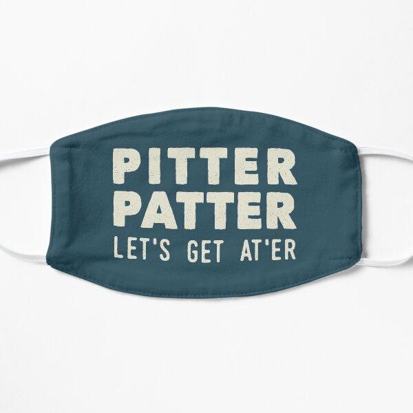 Pitter Patter - Let's Get At'er Cream Edition  Flat Mask
