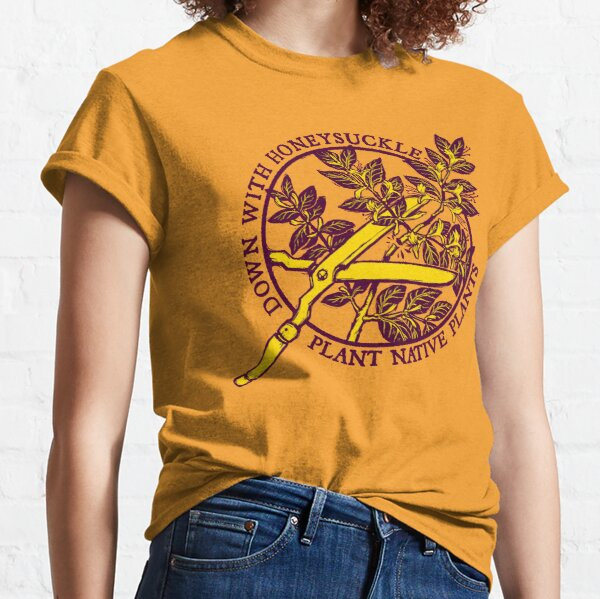 Down With Honeysuckle Classic T-Shirt