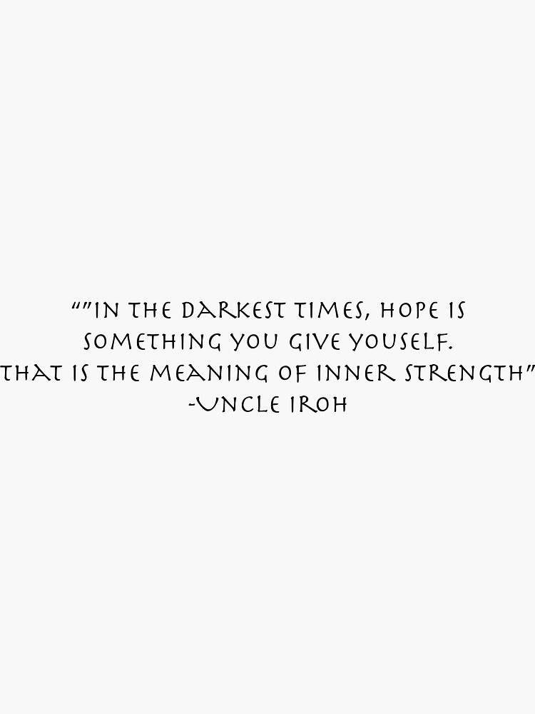 Uncle Iroh Inspirational Quote by RMoazzami