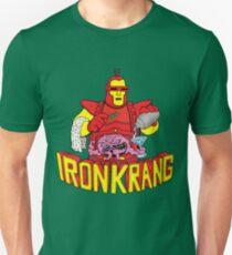 IRON KRANG  T-Shirt
