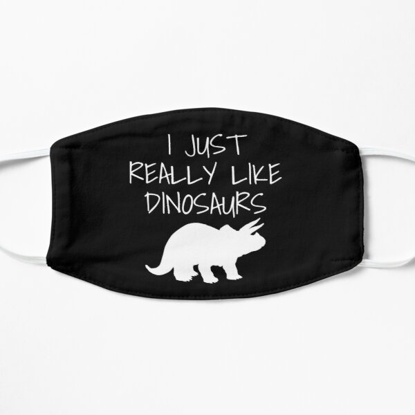 I Just Really Like Dinosaurs Mask