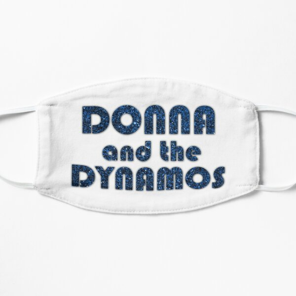Donna and the Dynamos Flat Mask