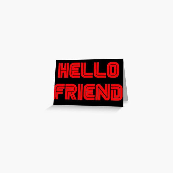Salut l'ami. Carte de vœux