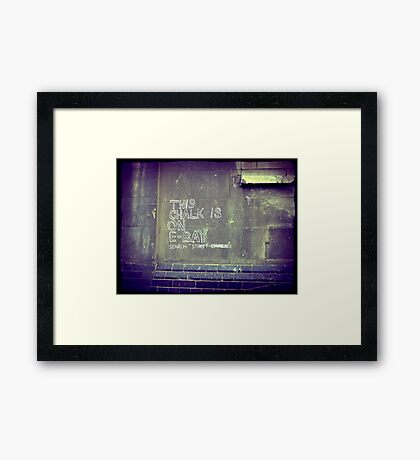 This chalk is on Ebay Framed Print