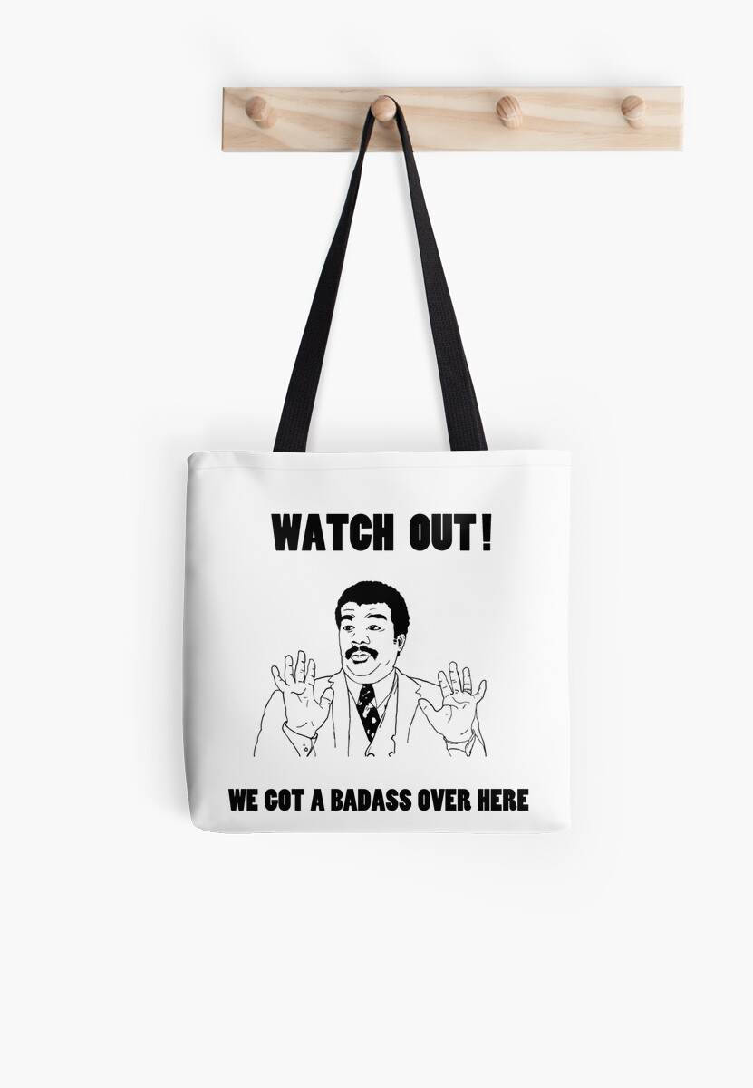 watch out we got a badass over here tote bags by. Black Bedroom Furniture Sets. Home Design Ideas