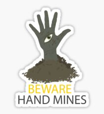Beware of the Hand Mines 02 (Doctor Who) Sticker