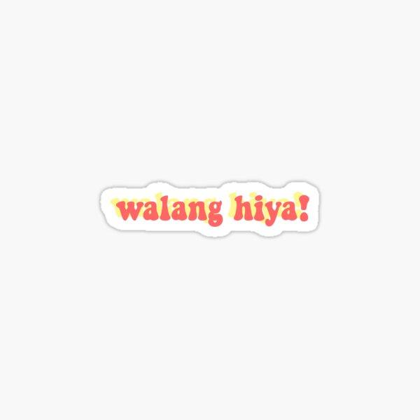 Walang Hiya Retro  Sticker