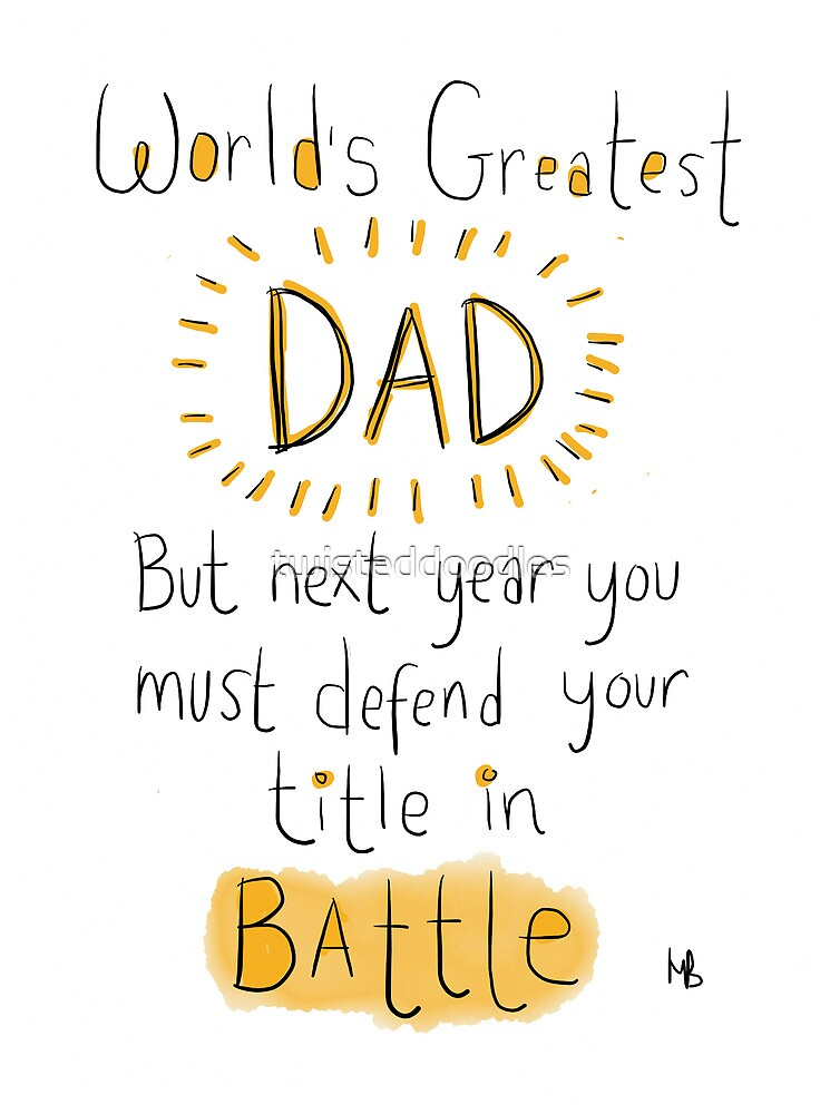 Battle DAD! Father's day card.  by twisteddoodles