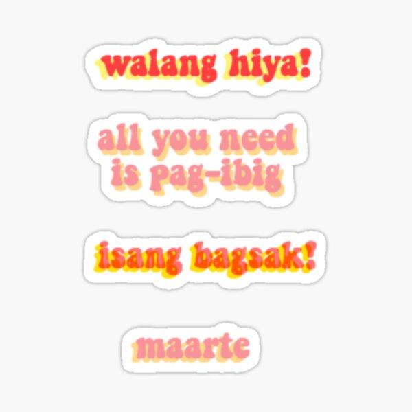 Walang Hiya Sticker Pack Sticker