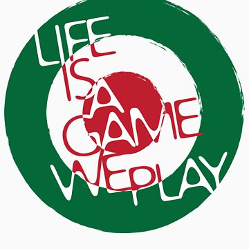 Life Is A Game We Play 2 by welsh90