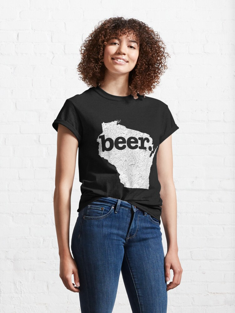 Alternate view of Wisconsin Beer Home State Love Distressed Classic T-Shirt