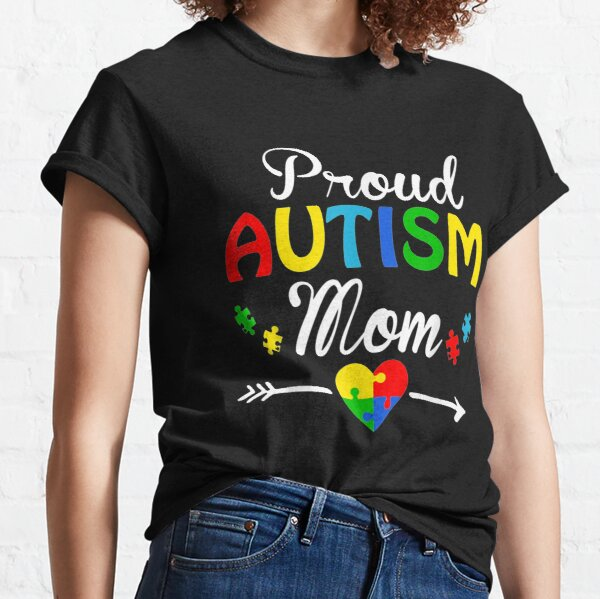 Proud Autism Mom Puzzle heart Autism Awareness 2020 Classic T-Shirt