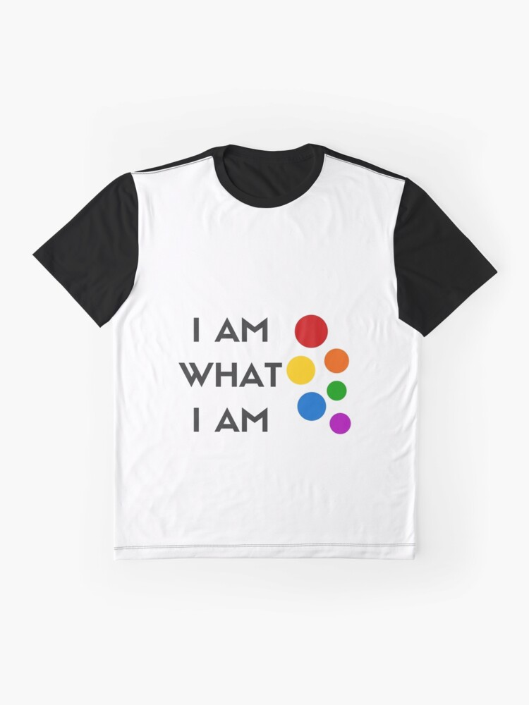 Alternate view of I AM WHAT I AM! Graphic T-Shirt
